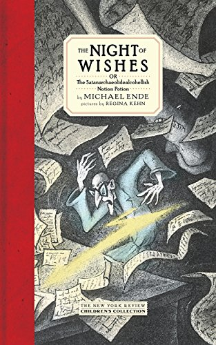 9781681371887: The Night Of Wishes: Or The Satanarchaeolidealcohellish Notion Potion (Nyrb Childrens Collections)