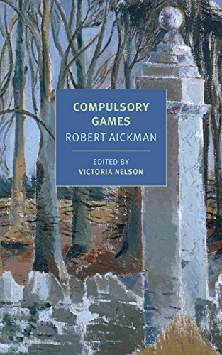 9781681371894: Nelson, V: Compulsory Games (New York Review Books Classics)