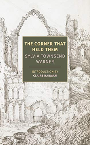 The Corner That Held Them (New York: Townsend Warner, Sylvia