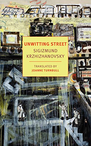 9781681374888: Unwitting Street (New York Review Books Classics)