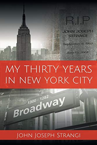 9781681390383: My Thirty Years In New York City