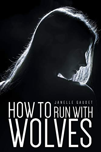 9781681393667: How to Run With Wolves