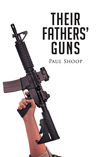 9781681394299: Their Fathers' Guns