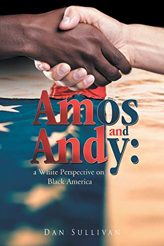 9781681395289: Amos and Andy: A White Perspective on Black America