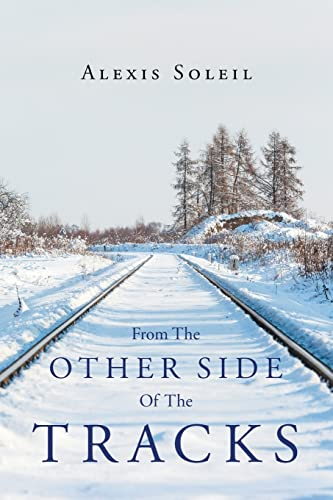 From the Other Side of the Tracks
