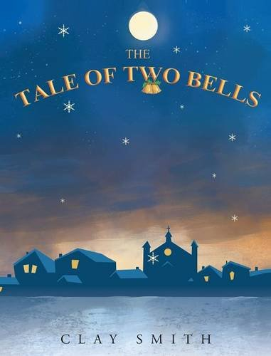 9781681398419: The Tale of Two Bells
