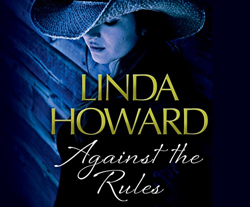 Against the Rules (Compact Disc): Linda Howard