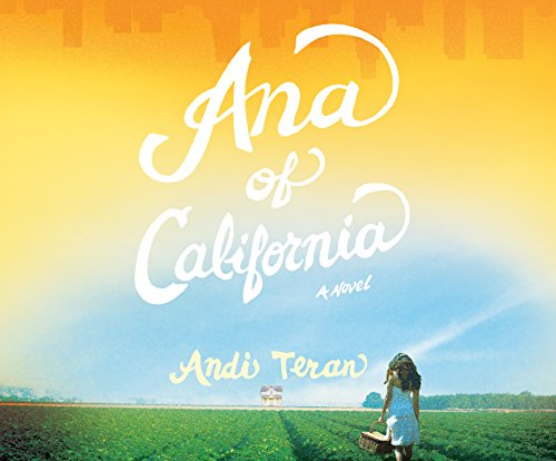 Ana of California: Teran, Andi