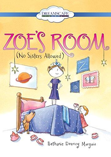 Zoe's Room: No Sisters Allowed: Murguia, Bethanie Deeney