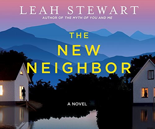 The New Neighbor (Compact Disc): Leah Stewart