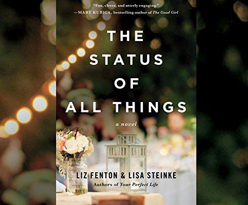 The Status of All Things: Fenton, Liz; Steinke, Lisa