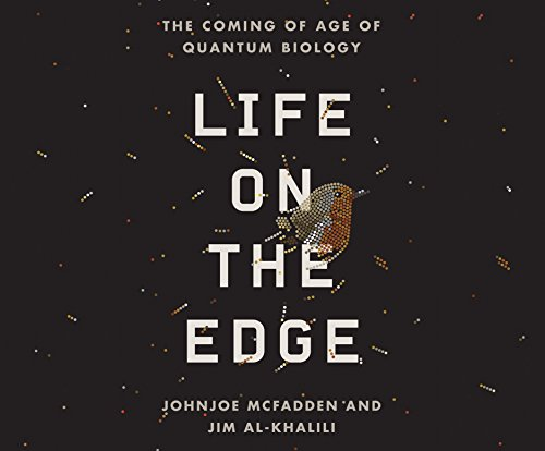 9781681413228: Life on the Edge: The Coming of Age of Quantum Biology