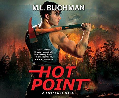 Hot Point (Firehawks): M. L. Buchman