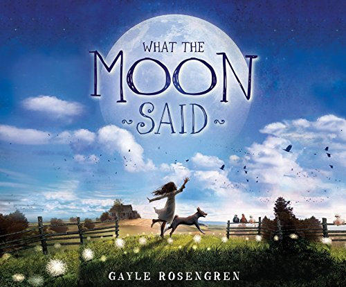 What the Moon Said (MP3 CD): Gayle Rosengren
