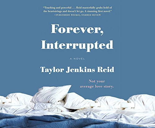 Forever, Interrupted (Compact Disc): Taylor Jenkins Reid