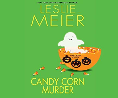 Candy Corn Murder (Lucy Stone Mysteries): Leslie Meier