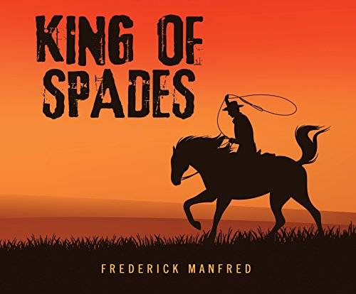 King of Spades (Compact Disc): Frederick Manfred