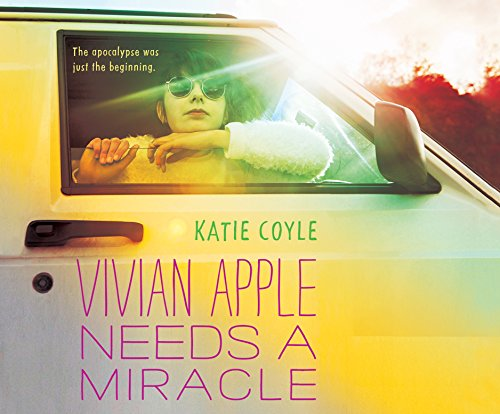 Vivian Apple Needs a Miracle (Compact Disc): Katie Coyle