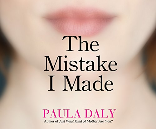The Mistake I Made: Paula Daly