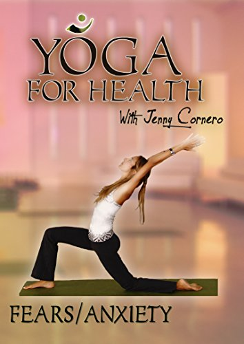 9781681416830: Yoga for Health with Jenny Cornero: Fears & Anxiety