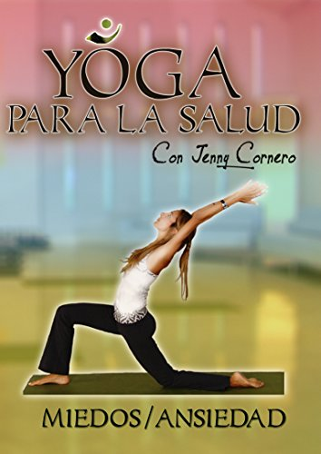 9781681416878: Yoga Para La Salud Con Jenny Cornero: Miedos / Ansiedad [USA] [DVD]