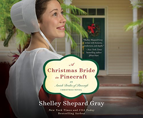 A Christmas Bride in Pinecraft: An Amish Brides of Pinecraft Christmas Novel (Compact Disc): ...