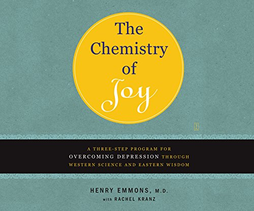 The Chemistry of Joy: A Three-Step Program for Overcoming Depression Through Western Science and ...