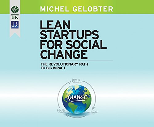 9781681419947: Lean Startups for Social Change: The Revolutionary Path to Big Impact