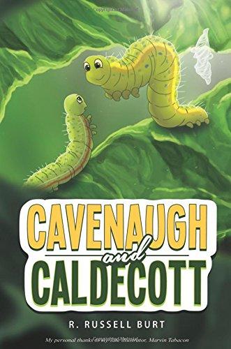 Cavenaugh and Caldecott: R. Russell Burt