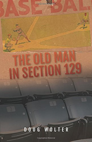 The Old Man in Section 129: Doug Wolter
