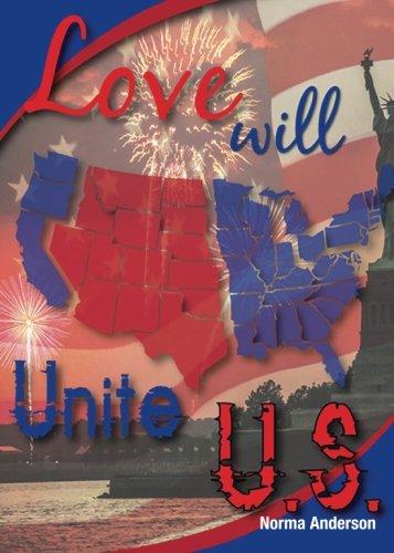 9781681423975: Love Will Unite U.S.
