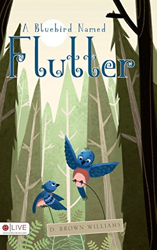 9781681424040: A Bluebird Named Flutter