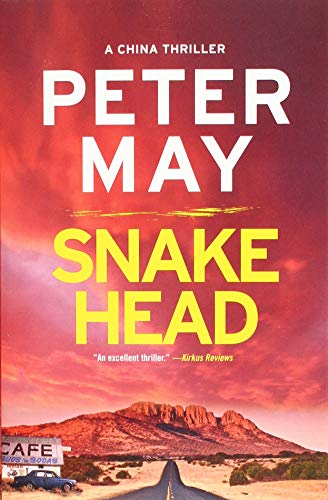 Snakehead (The China Thrillers (4)): May, Peter