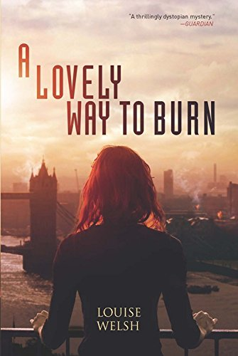 9781681444628: A Lovely Way to Burn (Plague Times Trilogy)