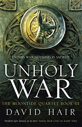 9781681444987: Unholy War (Moontide Quartet)