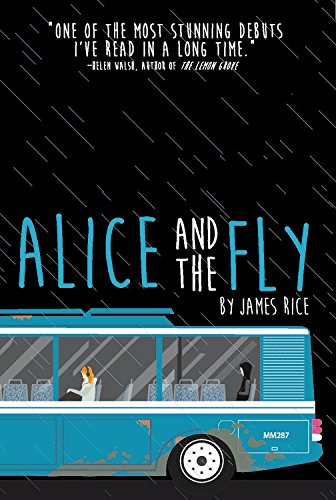 Alice and the Fly: James Rice