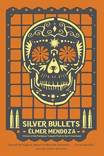 9781681446165: Silver Bullets (A Lefty Mendieta Novel)