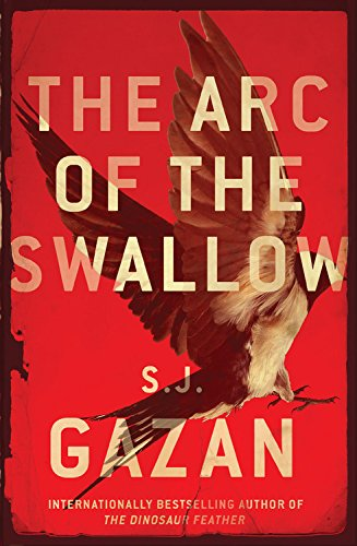 9781681449609: The Arc of the Swallow