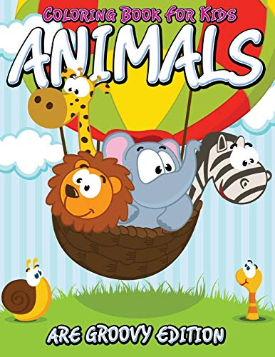 9781681450100: Coloring Book For Kids: Animals Are Groovy Edition