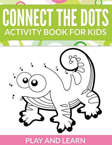 9781681450421: Connect The Dots Activity Book For Kids: Play and Learn