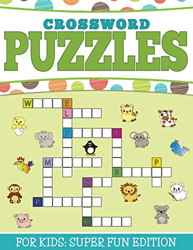 9781681450803: Crossword Puzzles For Kids: Super Fun Edition