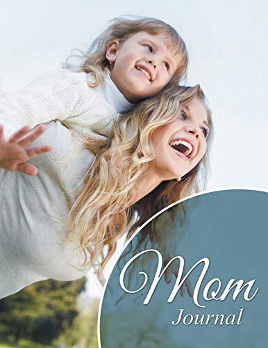 Mom Journal: Speedy Publishing LLC