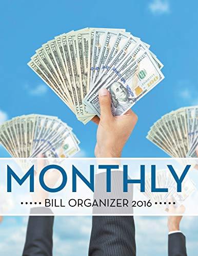 9781681452210: Monthly Bill Organizer 2016