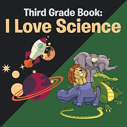 9781681454481: Third Grade Book: I Love Science