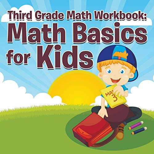9781681454511: Third Grade Math Workbook: Math Basics For Kids