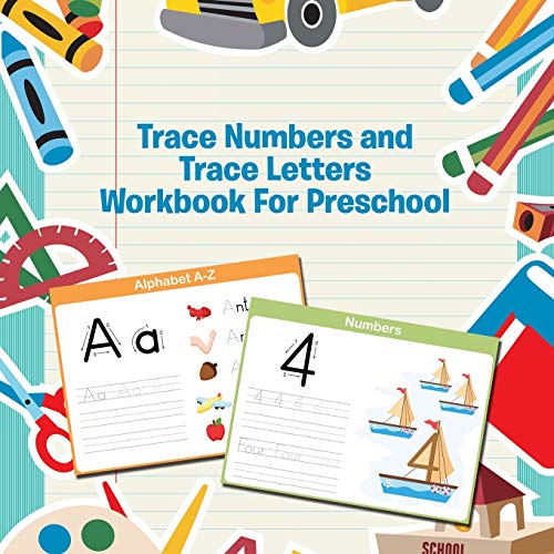 9781681454726: Trace Numbers and Trace Letters Workbook For Preschool
