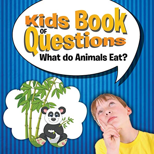 9781681454849: Kids Book of Questions: What Do Animals Eat?