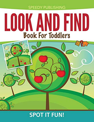 9781681457048: Look And Find Book For Toddlers: Spot It Fun!