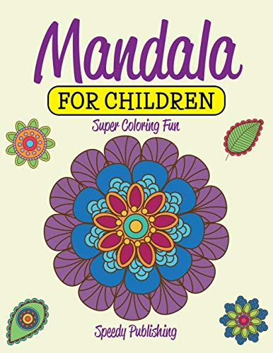 9781681457468: Mandala For Children: Super Coloring Fun