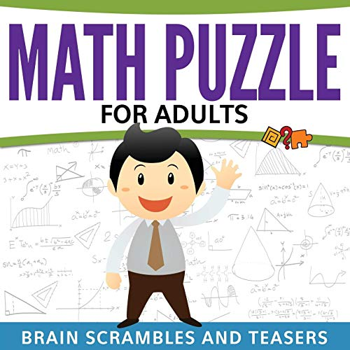 Math Puzzles For Adults: Brain Scrambles and: Publishing LLC, Speedy